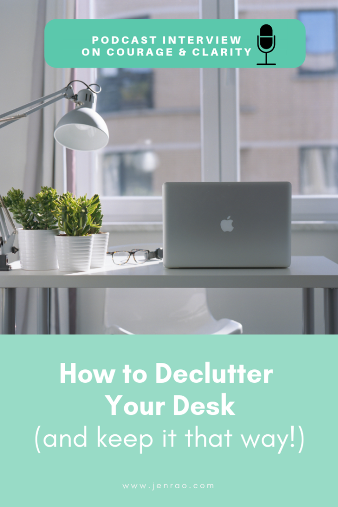 podcast interview, declutter home office, declutter your desk